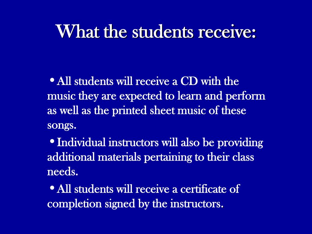 What the students receive: