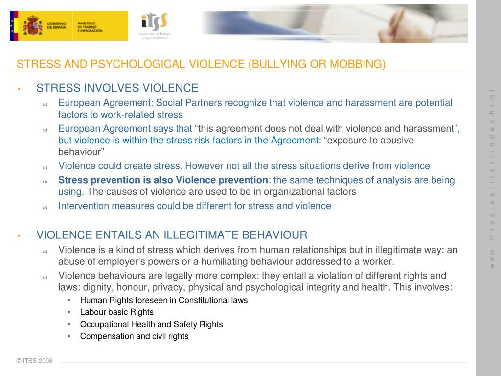 STRESS AND PSYCHOLOGICAL VIOLENCE (BULLYING OR MOBBING)