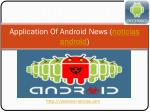 application of android news noticias android