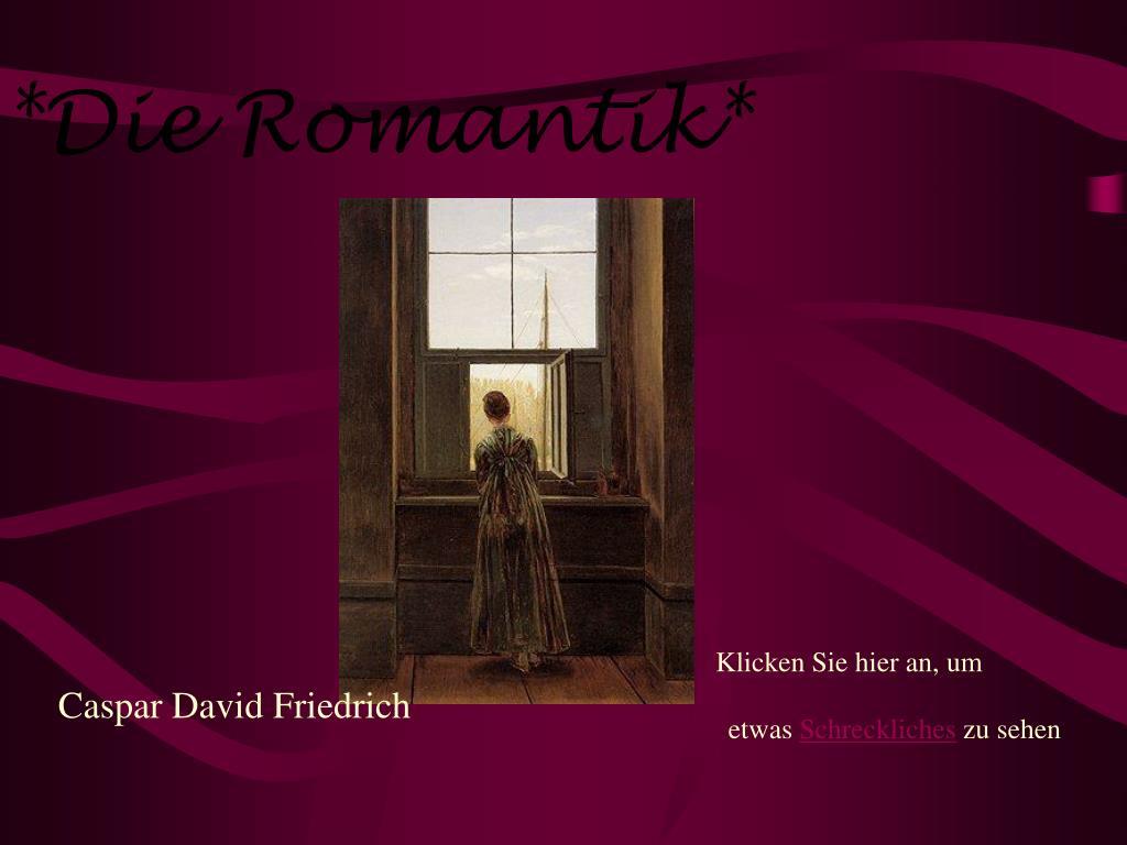die romantik l.