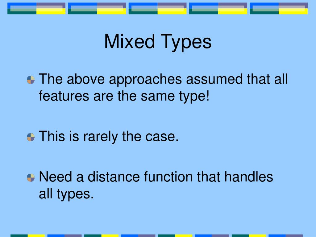 Mixed Types