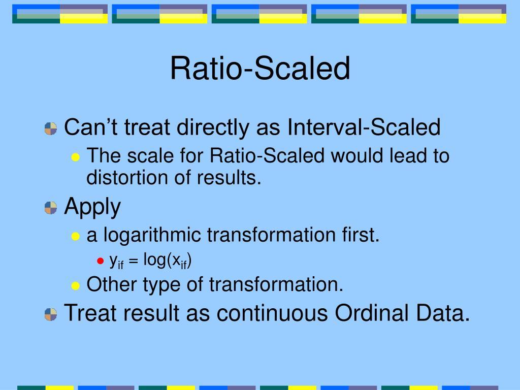 Ratio-Scaled