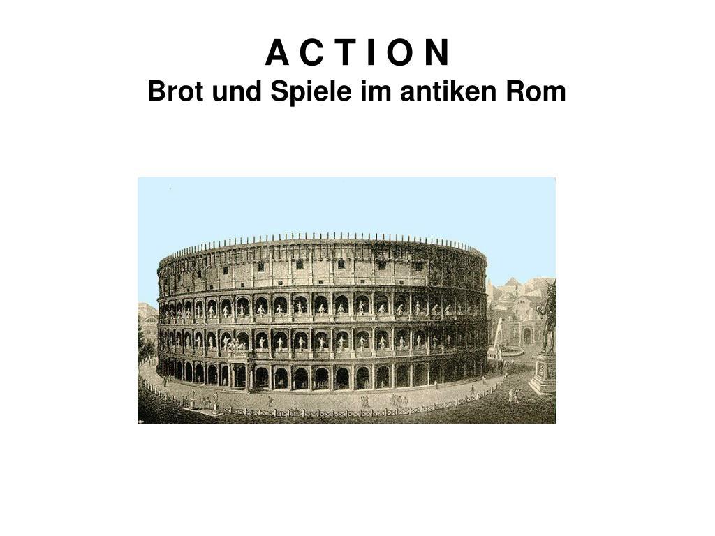 a c t i o n brot und spiele im antiken rom l.
