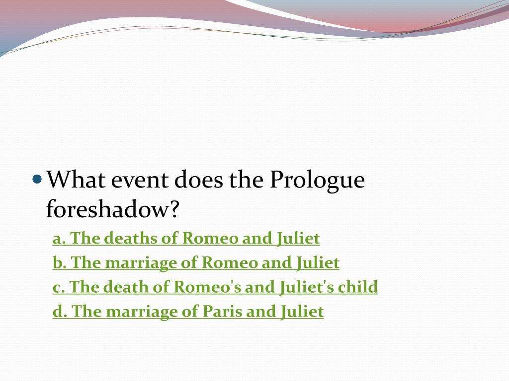 What event does the Prologue foreshadow?