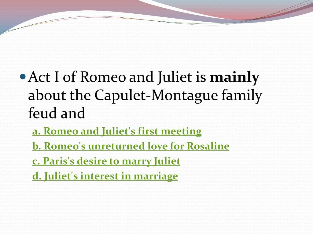 Act I of Romeo and Juliet is