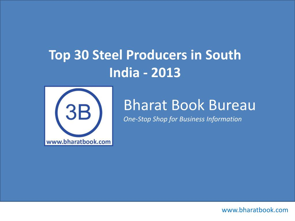 Top 30 Steel Producers in South India - 2013