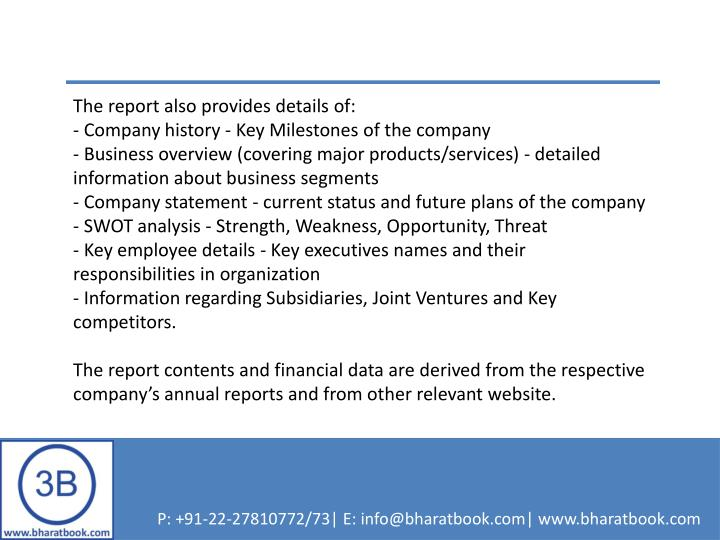 The report also provides details of: