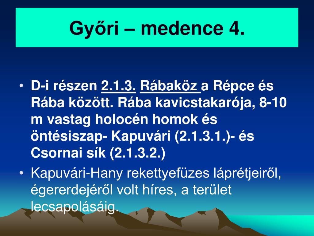 Győri – medence 4.
