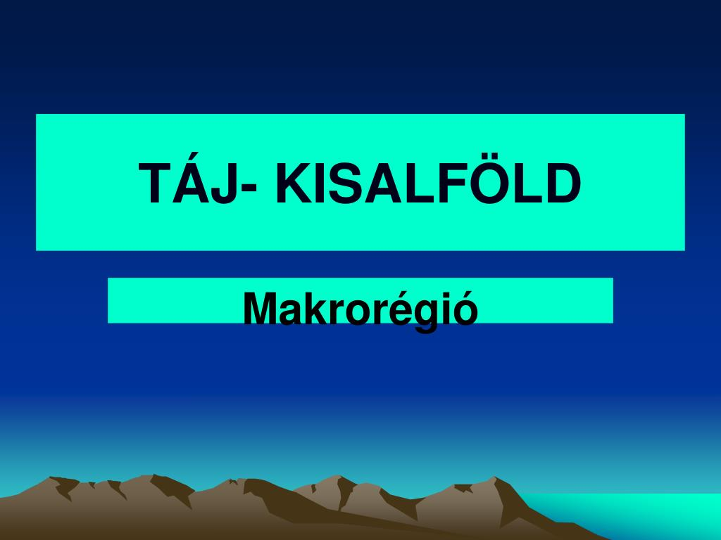 TÁJ- KISALFÖLD