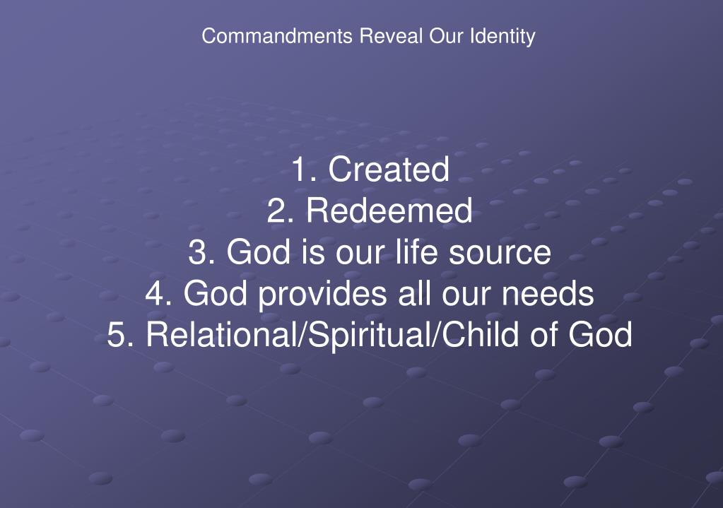 Commandments Reveal Our Identity