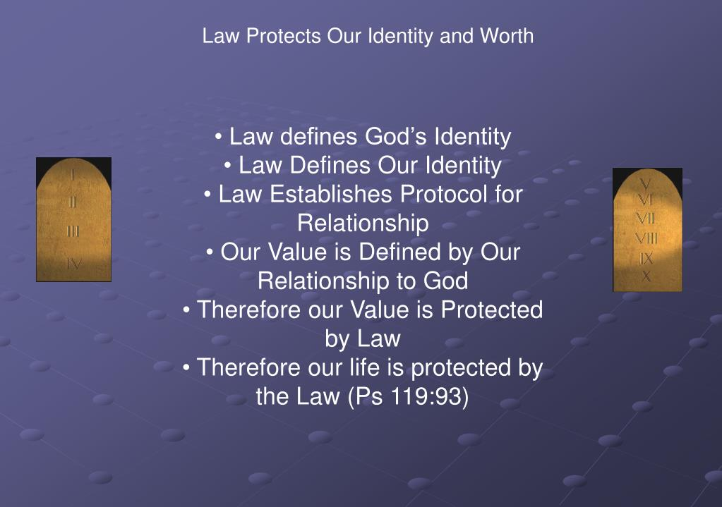 Law Protects Our Identity and Worth