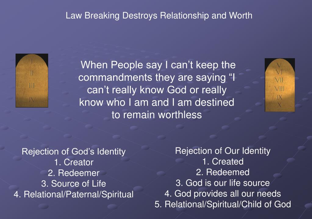 Law Breaking Destroys Relationship and Worth