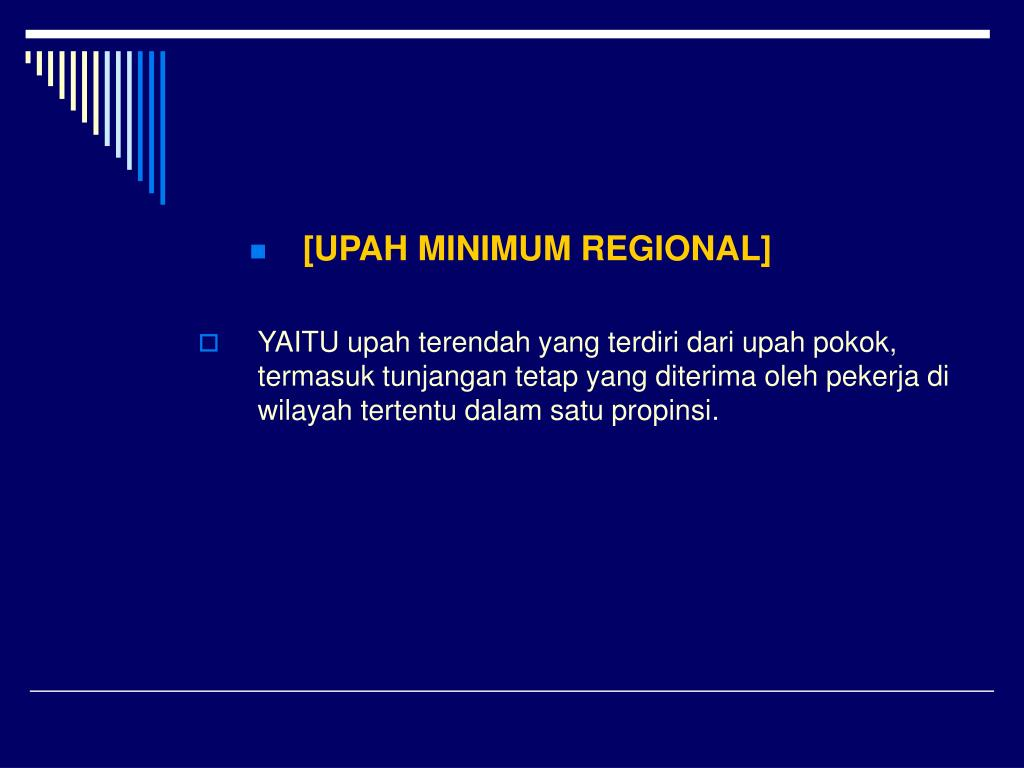 [UPAH MINIMUM REGIONAL]