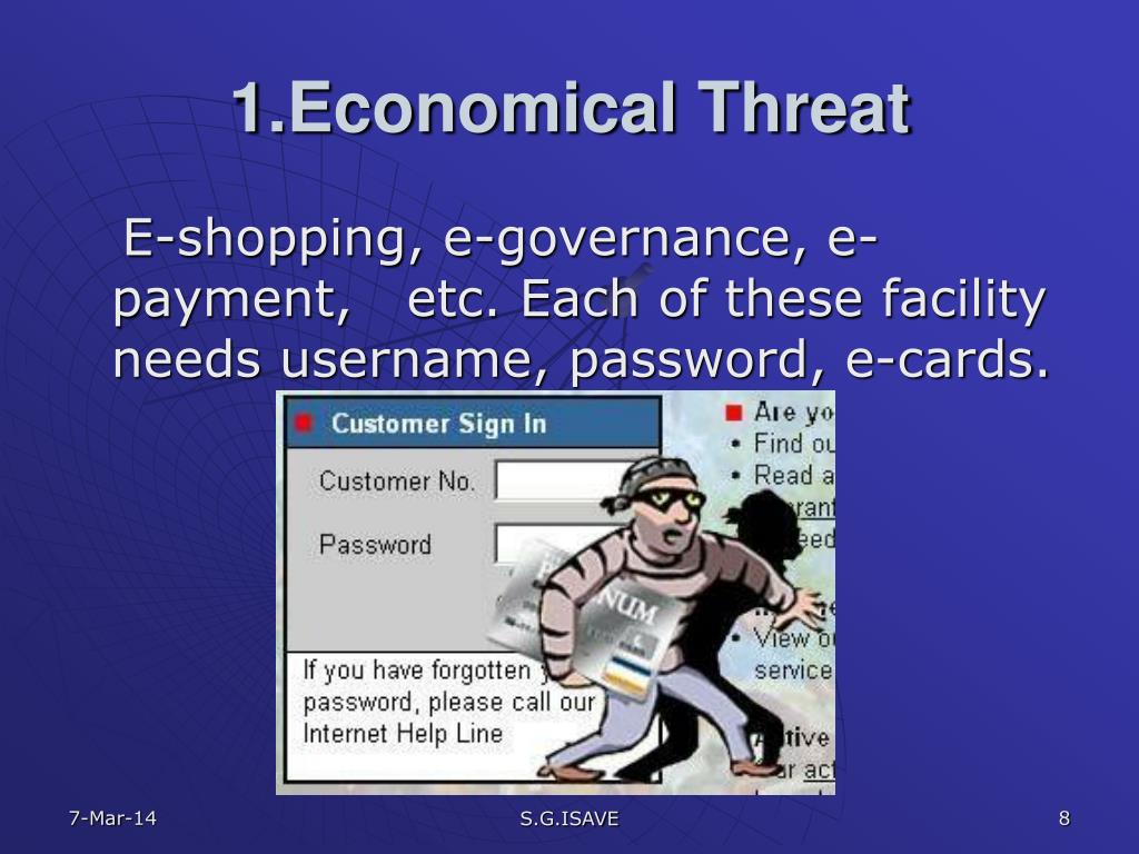 1.Economical Threat
