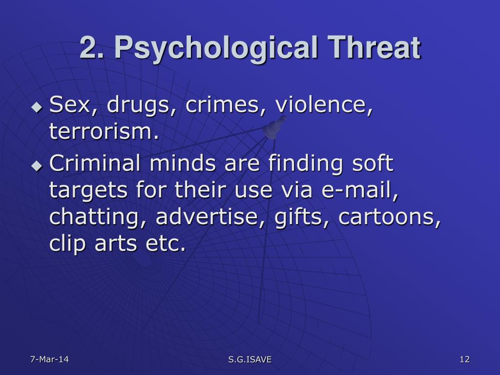 2. Psychological Threat