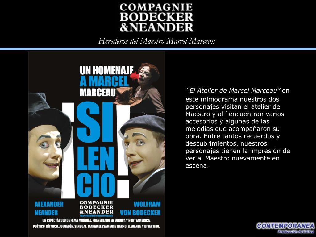 """El Atelier de Marcel Marceau"""
