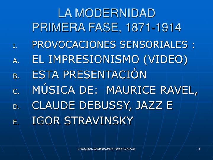 La modernidad primera fase 1871 1914