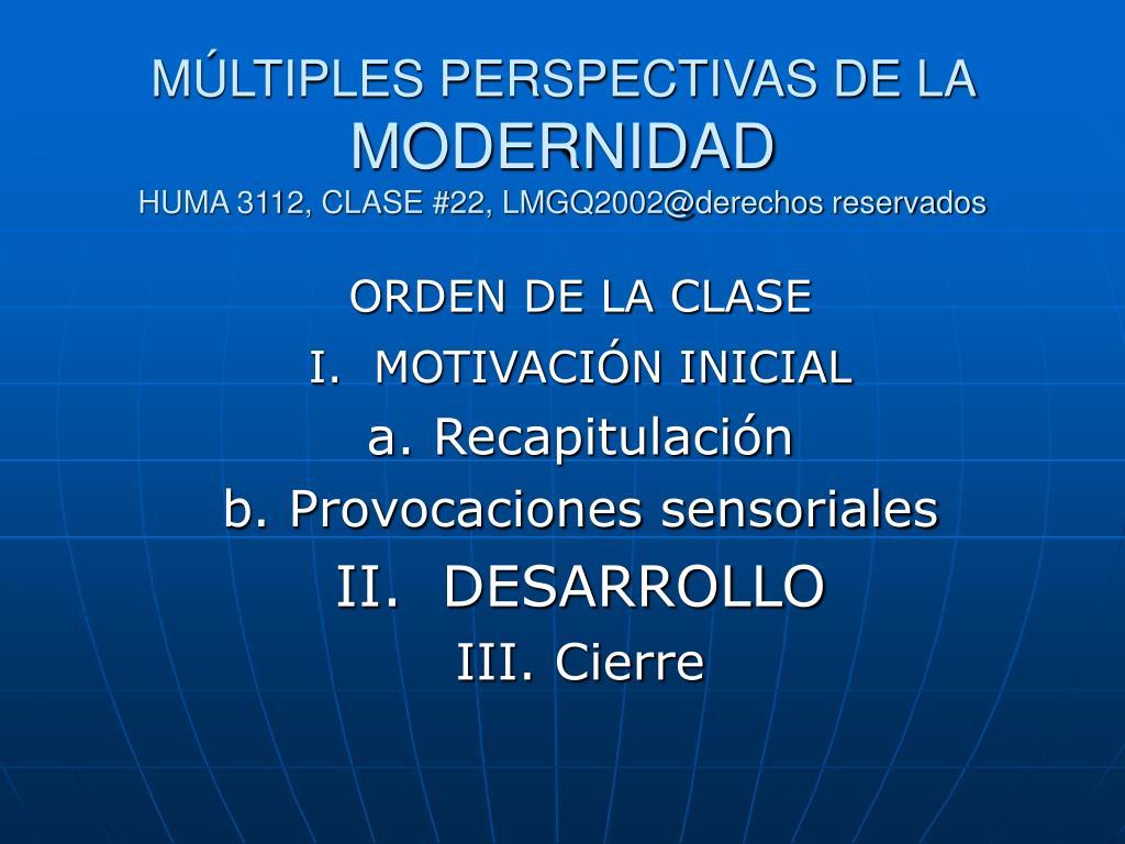 MÚLTIPLES PERSPECTIVAS DE LA