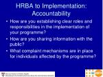 hrba to implementation accountability