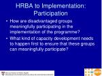 hrba to implementation participation