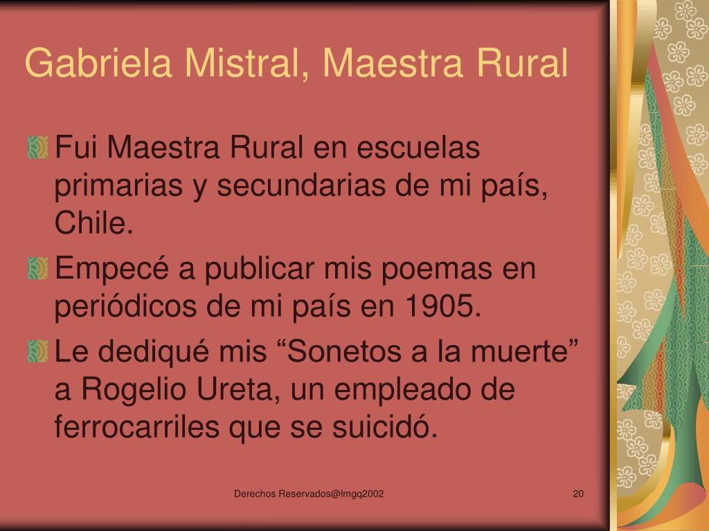 Gabriela Mistral, Maestra Rural