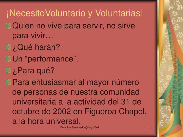 Necesitovoluntario y voluntarias