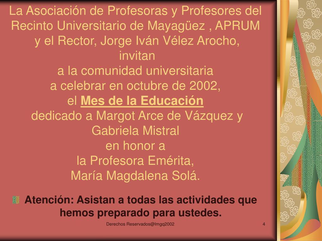 La Asociación de Profesoras y Profesores del Recinto Universitario de Mayagüez , APRUM