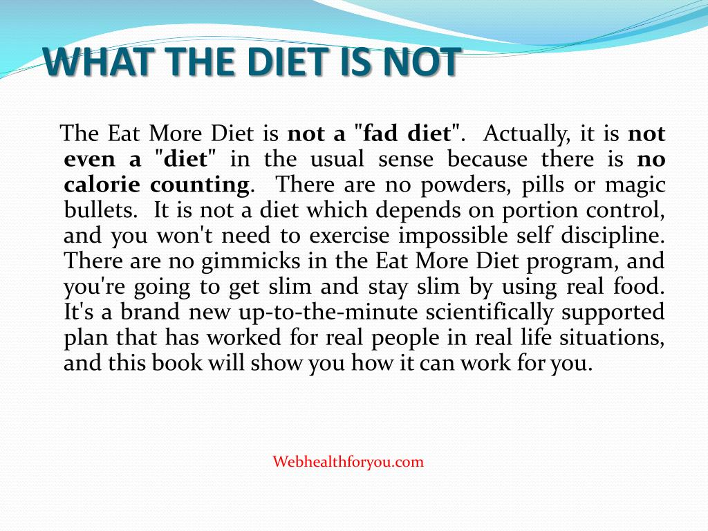WHAT THE DIET IS NOT