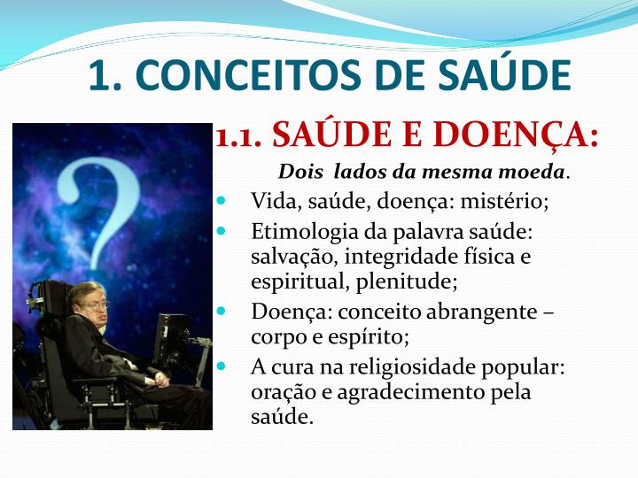 1. CONCEITOS DE SAÚDE