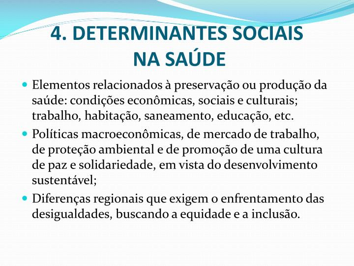 4. DETERMINANTES SOCIAIS
