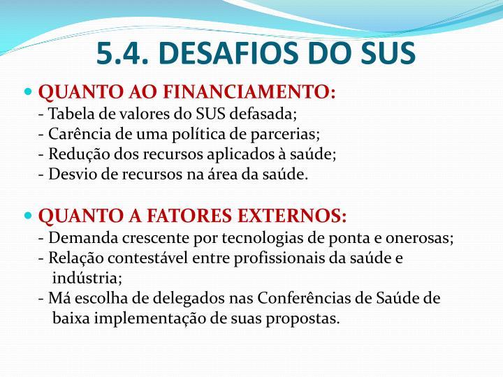 5.4. DESAFIOS DO SUS