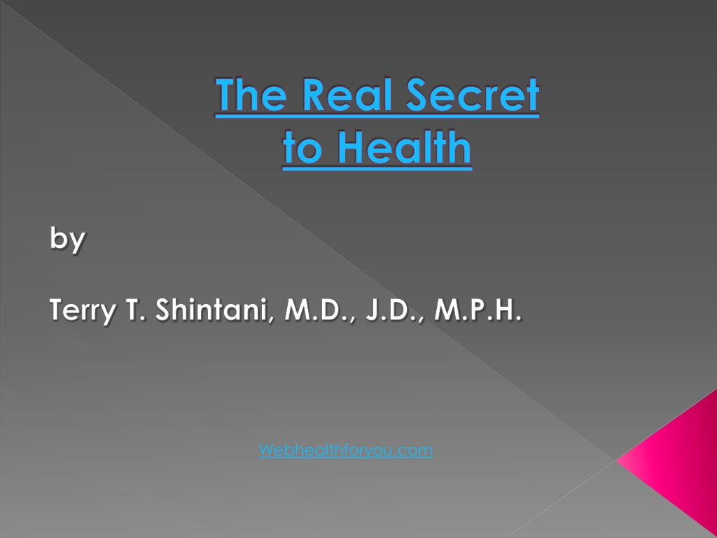 the real secret to health l.