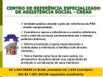 centro de refer ncia especializado de assist ncia social creas