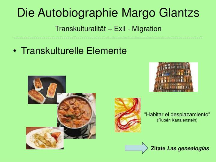 Die Autobiographie Margo Glantzs