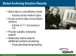 siebel archiving solution results8