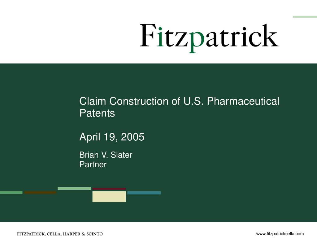 claim construction of u s pharmaceutical patents april 19 2005 l.
