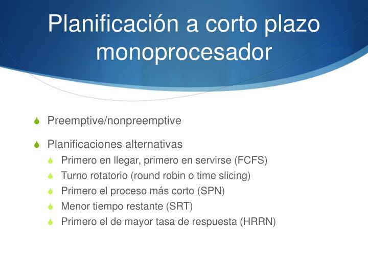 Planificación a corto plazo monoprocesador