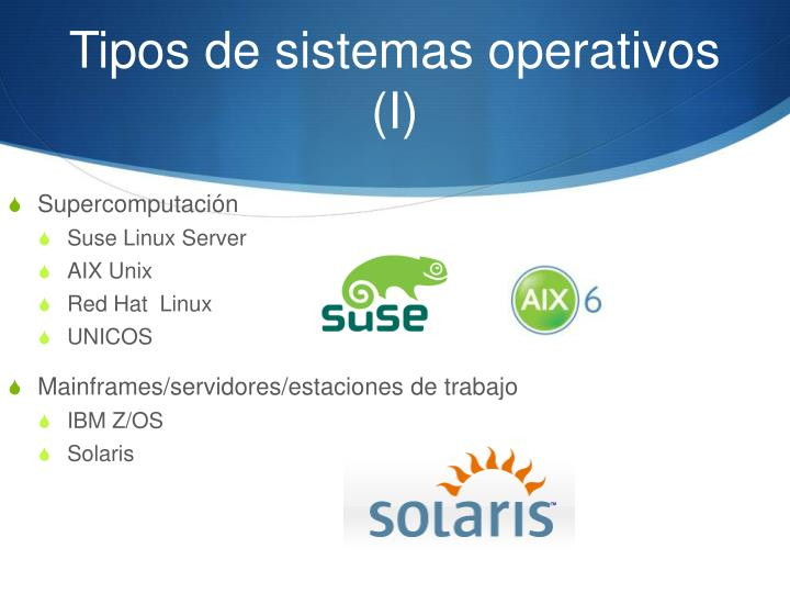 Tipos de sistemas operativos (I)