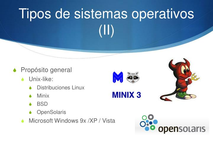 Tipos de sistemas operativos (II)
