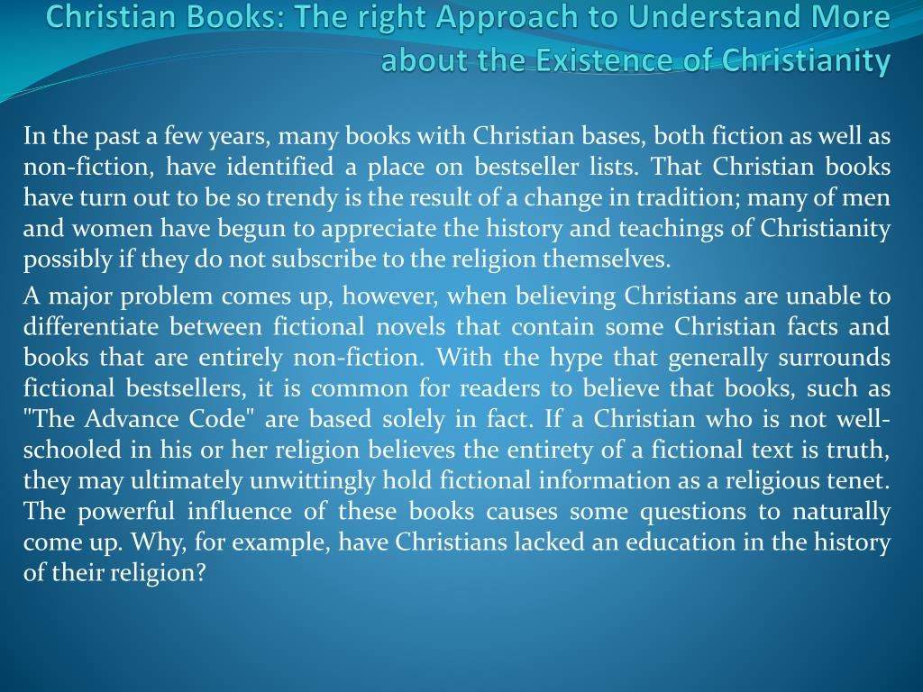 christian books the right approach to understand more about the existence of christianity l.