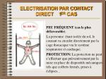 electrisation par contact direct 1 er cas