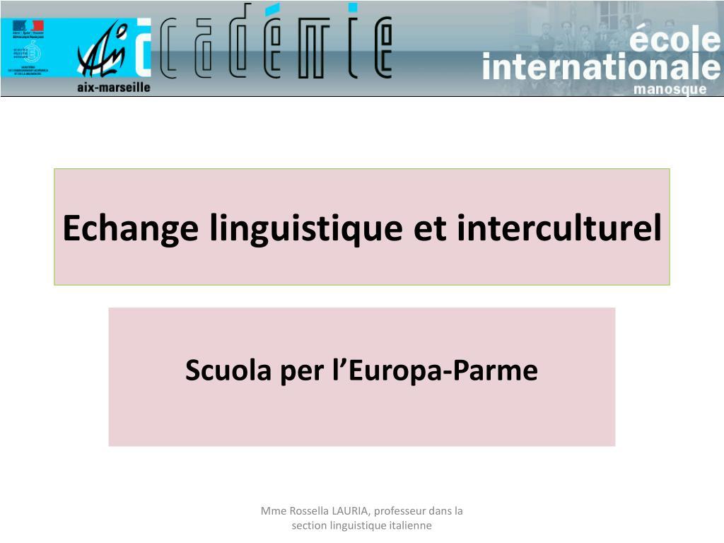 echange linguistique et interculturel l.