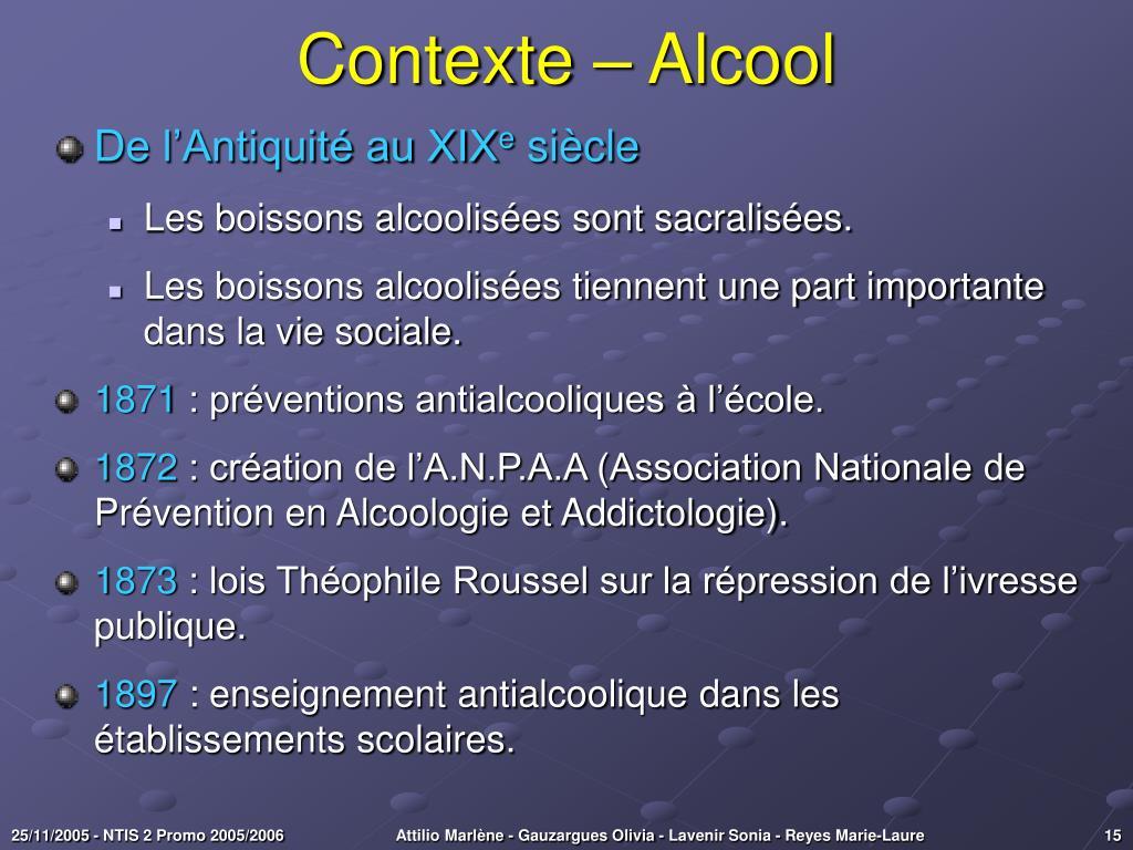 Contexte – Alcool