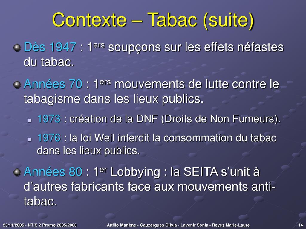 Contexte – Tabac (suite)