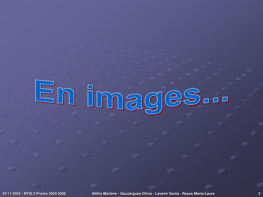 En images...