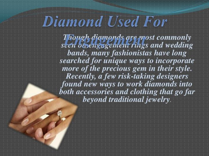 Diamond Used For Engagement