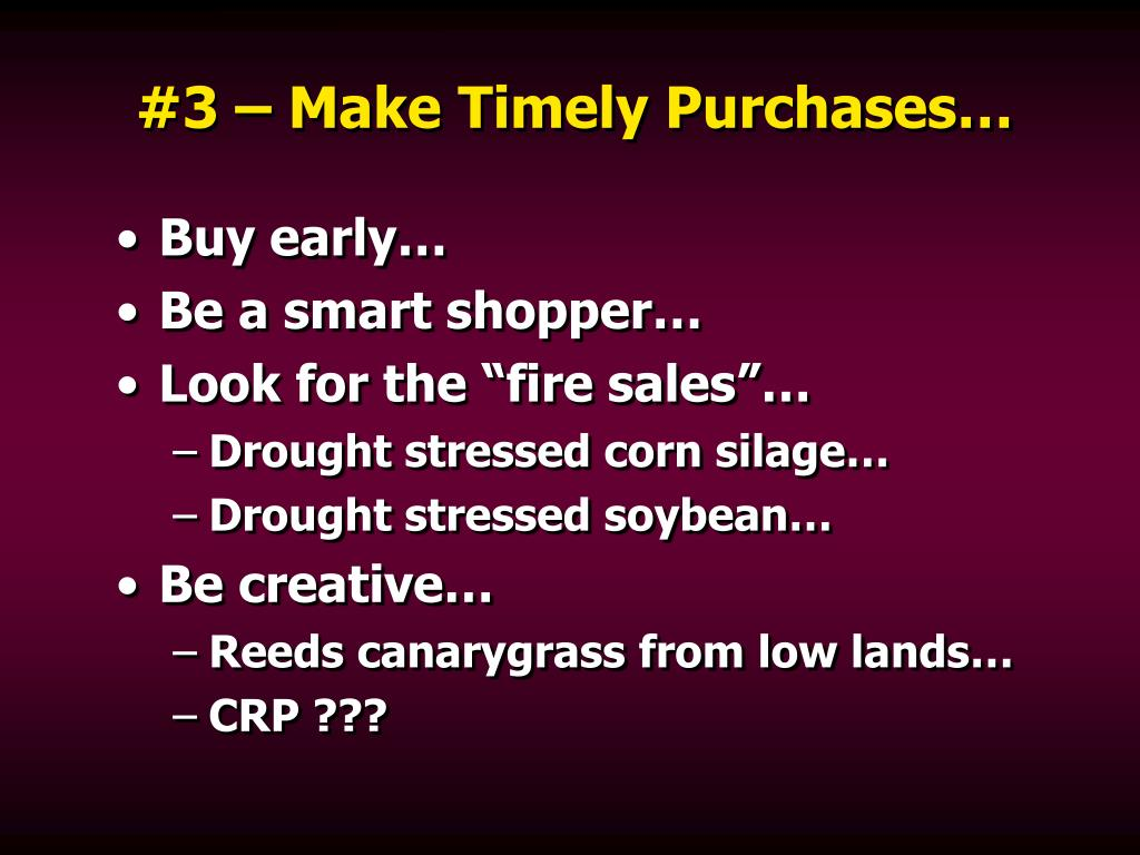 #3 – Make Timely Purchases…