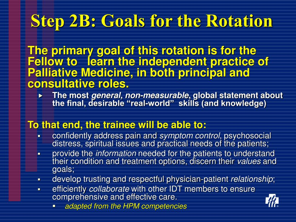 Step 2B: Goals for the Rotation