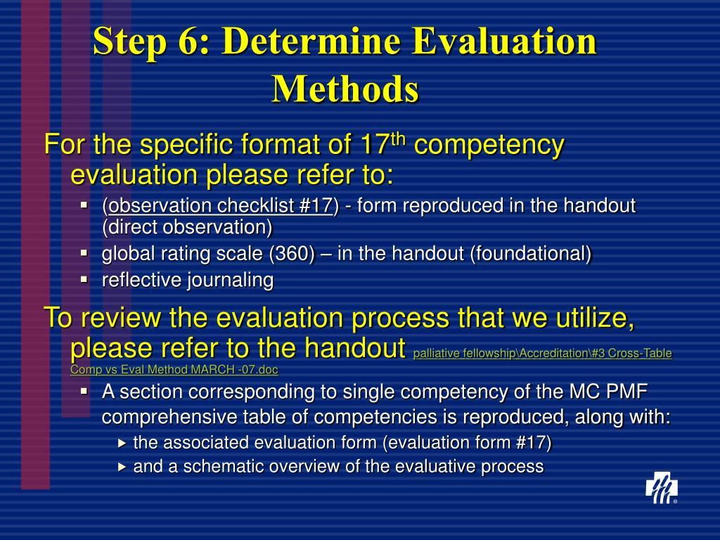 Step 6: Determine Evaluation Methods
