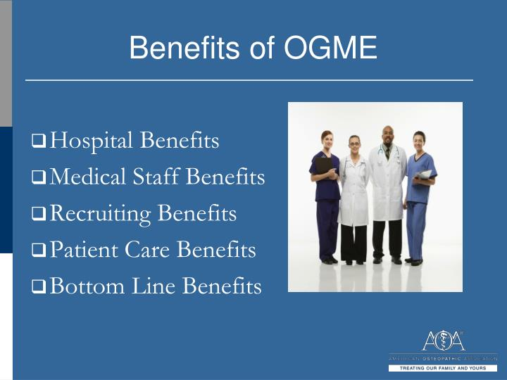 Benefits of OGME